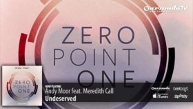 andy moor feat meredith call - undeserved zero point one album preview