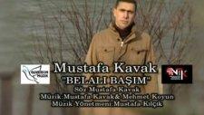 Belalı Başım (Mustafa Kavak)