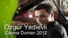 Özgür Yedievli - Darma Duman 2012