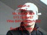 Uğur - E Feat Mc Karakule