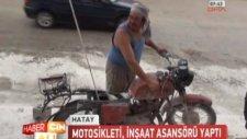 Motosikletten İnşaat Asansörü Yapmak