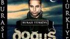 Doğuş Burası Türkiye Orjinal 2012 Vay Vay Vay Hd Uzun Versiyon Full Albüm
