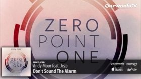 Andy Moor Feat Jeza - Dont Sound The Alarm Zero Point One Album Preview