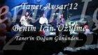 Taner Avşar'12 -  Benim İçin Üzülme