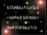 Starbela - Ft.ilayda = Kahpelik Son Moda