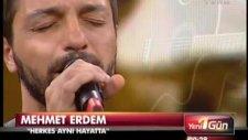 Mehmet Erdem - Herkes Aynı Hayatta - (Canlı Performans) - (2012)