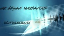 Mc İsyan Dön Deme Bana Gaziantep Rep Attack Anlamlı Sözler Records 2012