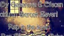 By Casanova - Ft Efecan - Öldürün Gerçek Seveni