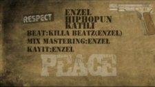 Enzel Hiphop'un Katili