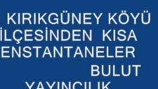Kırıkgüney Köyü Tanıtım Videosu .2 .