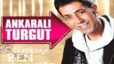 Ankaralı Turgut Kötüler / Son Noktayı Ben Korum (2012) Full Albüm