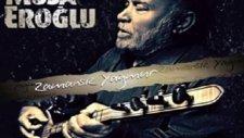 Musa Eroğlu Zamansız Yağmur / Musa Eroğlu 2012 Albüm