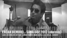Ercan Demirel - Sana Söz