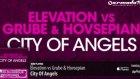 elevation vs grube  hovsepian - city of angels original mix