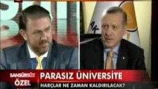 24 Tv Sansürsüz Programı Başbakan Erdoğan Üniversitelilere Harç Müjdesi