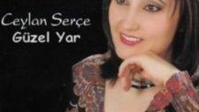 Ceylan Serce - Güzel Yar