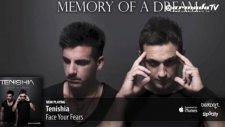 tenishia - face your fears memory of a dream preview