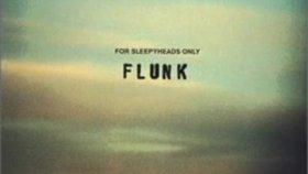 Flunk -Blue Monday