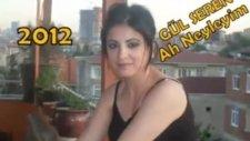 Gül Seren - Ah Neyleyim türküsü 2012 türküler ezgiler - MEHMET ALİ ARSLAN Tv
