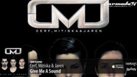 cerf mitiska  jaren - give me a sound