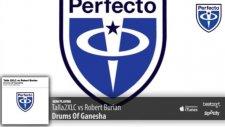 Talla2xlc Vs Robert Burian - Drums Of Ganesha Original Mix