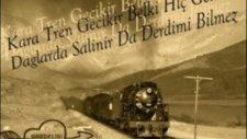 Kara Tren Geçikir Belki Hiç Gelmez GÜLÜM
