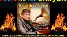 İbrahim Erkal 2011 Burnumda Tütüyorsun Ata66kan