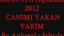 Mustafa Açıkses 2012 Canımı Yakan Yarim damar arabesk ata66kan