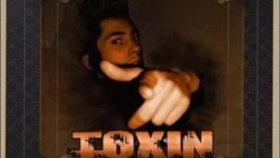 Toxin - Feat Doğu Bosphorus - Anlatmak İstediklerim