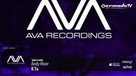 Andy Moor - K Ta Original Mix