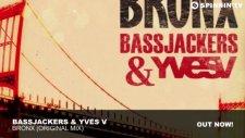 Bassjackers ft. Yves V - Bronx (Original Mix)
