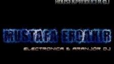 Dj mustafa erçakır dj süleyman şah  aldırma gönül deep electronic