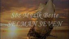 Selman seven kalkar limandan gemi (2012 ilahileri)