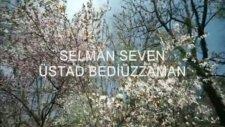 Selman seven üstad bediüzzaman 2012 ilahileri klip