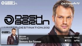 ralphie b - demons are forever original mix from dash berlin - united destination 2012