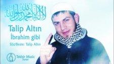 Talip Altin - Ibrahim Gibi Album 2012