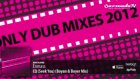 out now only dub mixes 2012