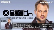 dash berlin feat chris madin -  silence ın your heart nomosk remixfrom dash berlin - ud 2012