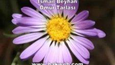 İsmail Beyhan Ömür Tarlası