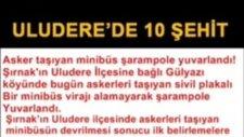 Şırnaktan 10 şehit var Mehmet Ali Arslan Haber