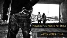 Asi StyLa - Artık Yeter 2012