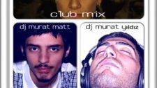 Süleyman Akyıldız - Vaktin Doldu Murat Matt  Murat Yıldız Club Mix 2012