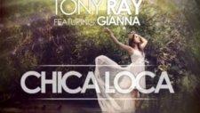 Tony Ray - Chica Loca