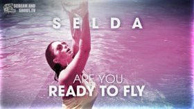 Selda - Are You Ready To Fly (Sean Finn Remix)