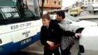 Apaçiler otobüs şöförünü kızdırırsa Obvious bug bus chauffeur