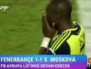 Fenerbahçe 1-1 Spartak Moskova (Maçın Geniş Özeti) HD
