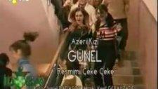 Azeri Kız Günel Resmimi Çeke Çeke