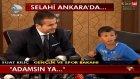 Marmarisli Selahi Ankarada