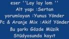 Yunus Yönder Lay Lay Lom