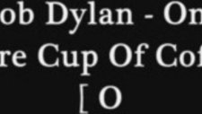 Bob Dylan - One More Cup Of Coffee Official